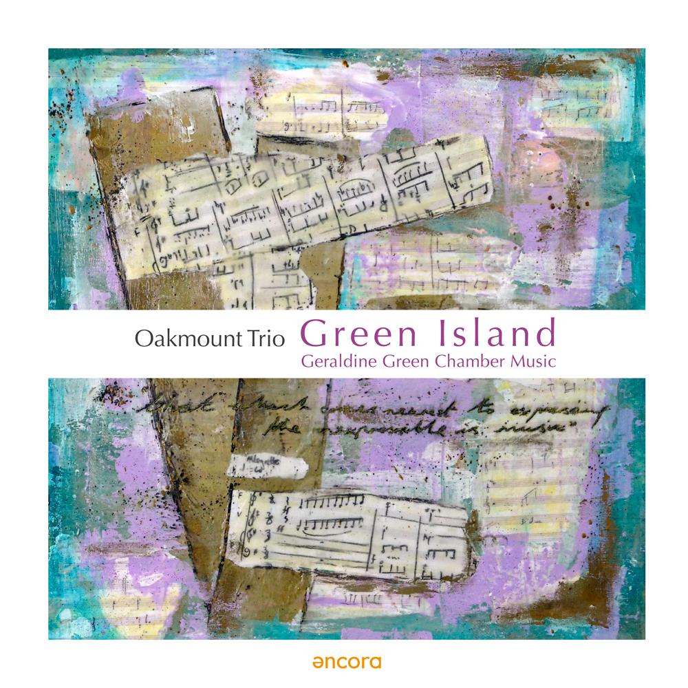 Neue CD erschienen: Oakmount Trio spielt Kammermusik von Geraldine Green